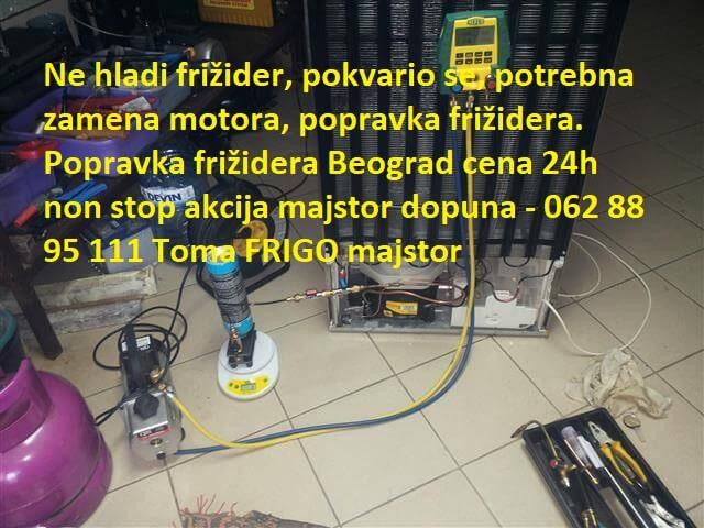 Popravka frižidera Beograd cena 24h non stop akcija majstor dopuna